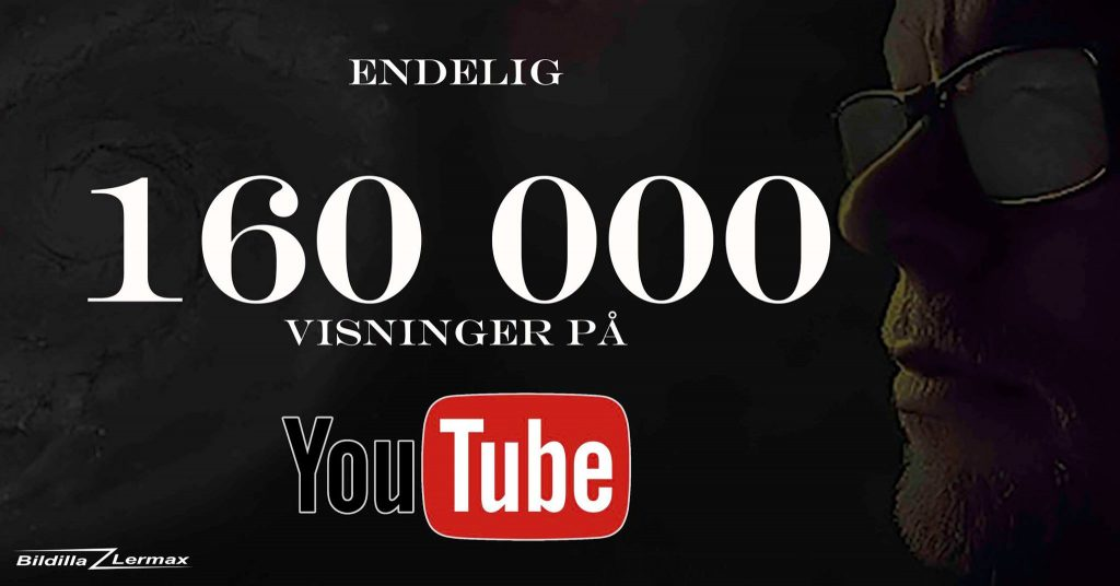160 000 visninger på YouTube