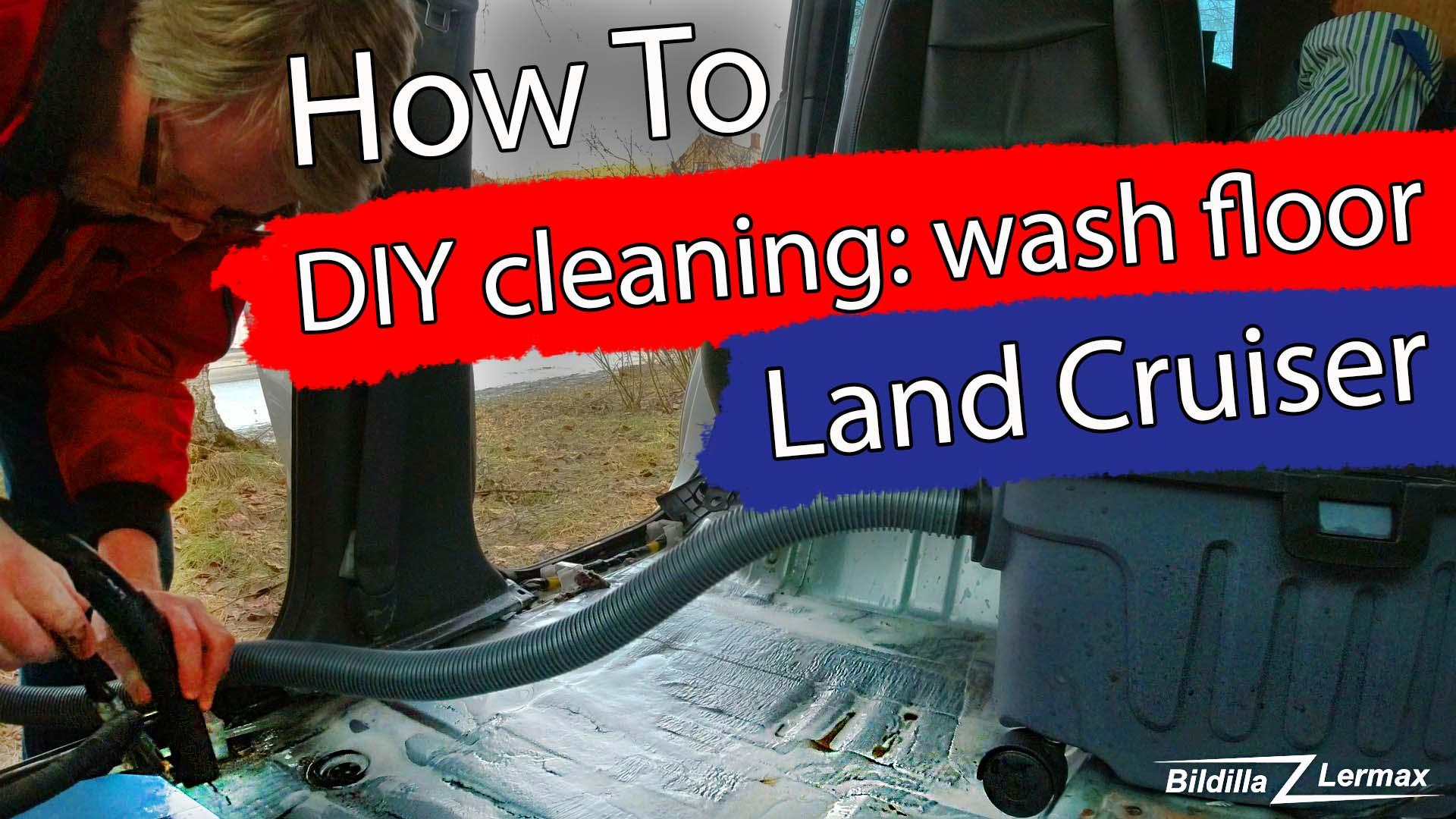 Wash Car Floor – 2003 Toyota Land Cruiser