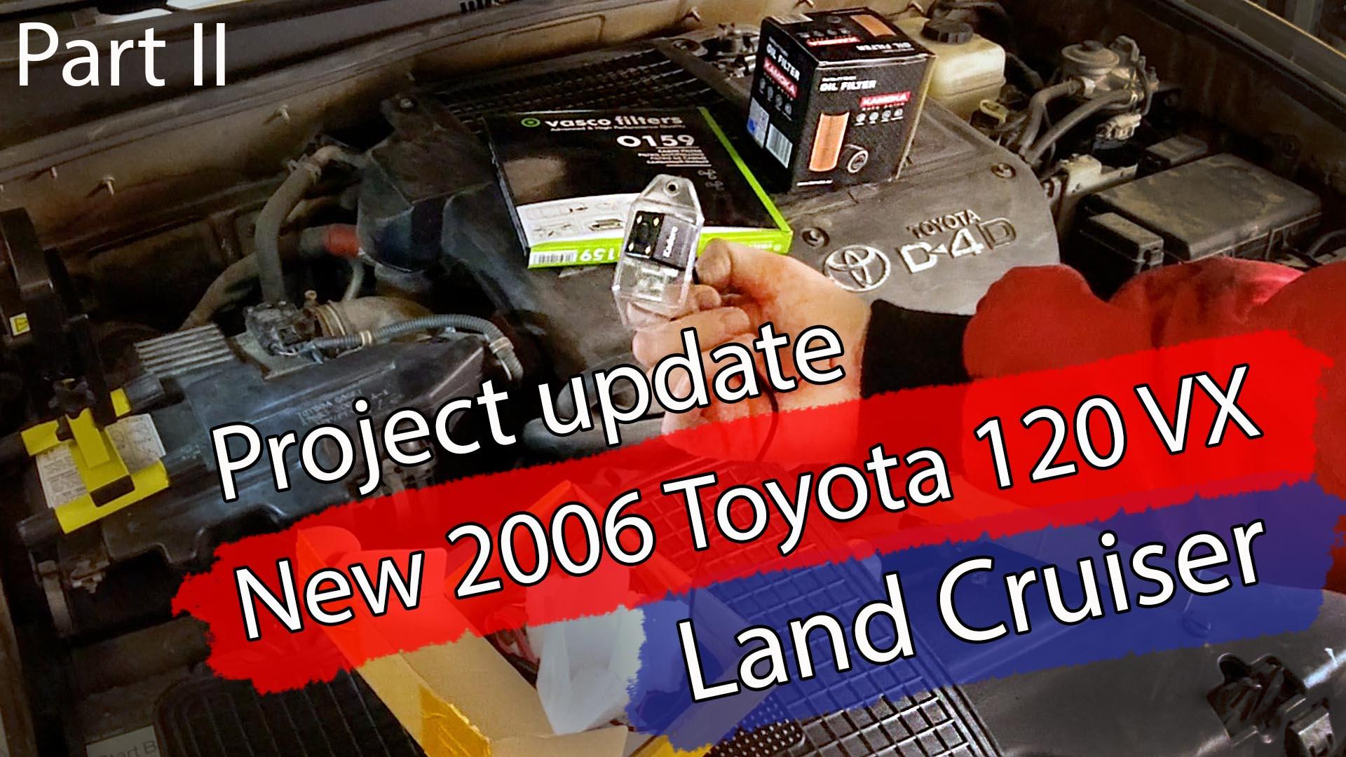 Del II, om 2006 Land Cruiseren