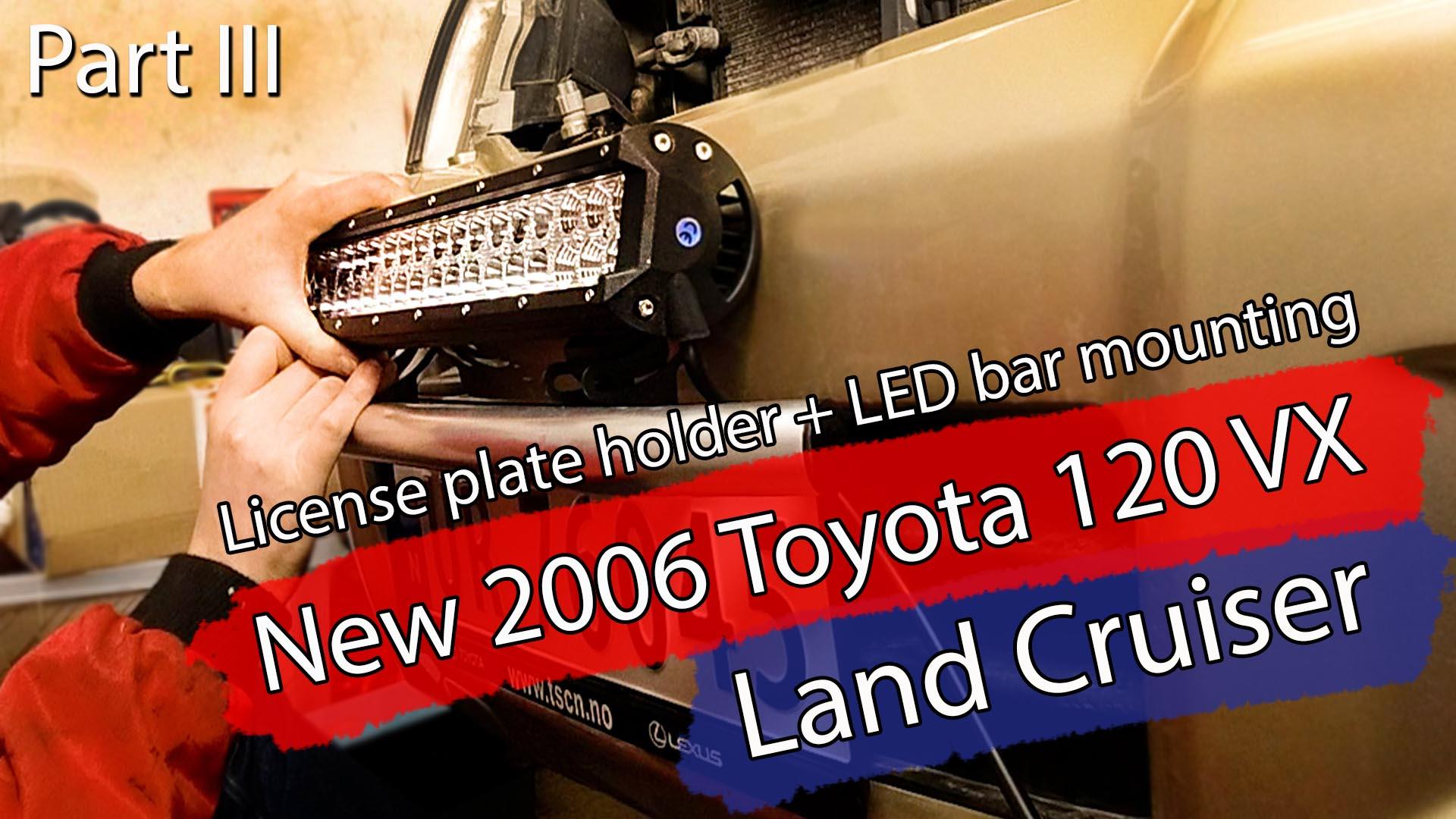 Del III, om 2006 Land Cruiseren