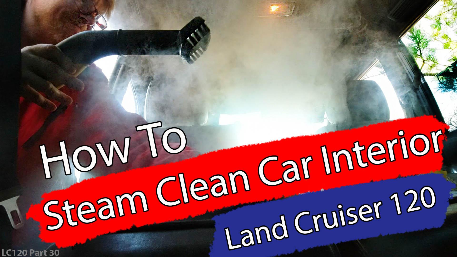 DIY / How To Steam Clean Car Interior